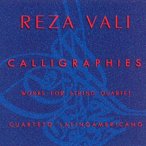 Calligraphies: Works for String Quartet