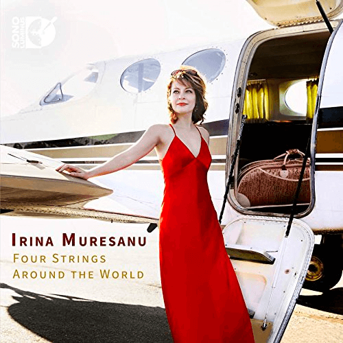 Irina Muresanu: Four Strings Around the World