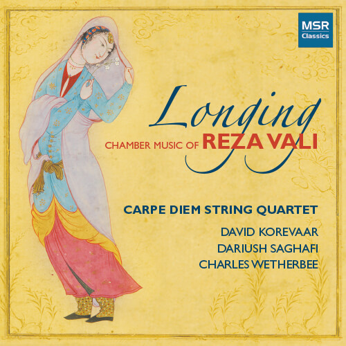 Longing: Chamber Music of Reza Vali
